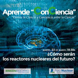 Aprende ConConciencia - Reactores del Futuro