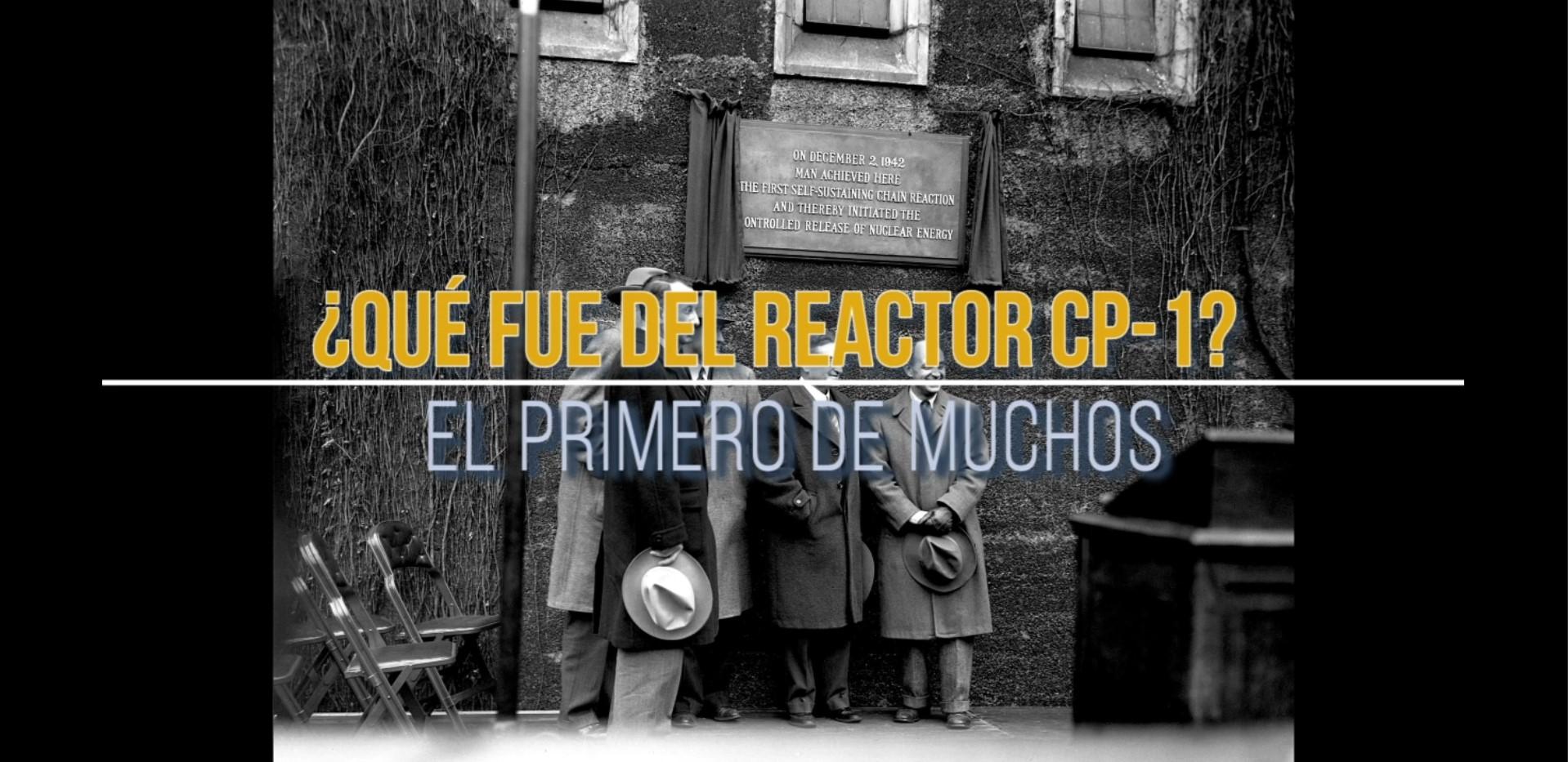 Qué fue del reactor Chicago Pile-1