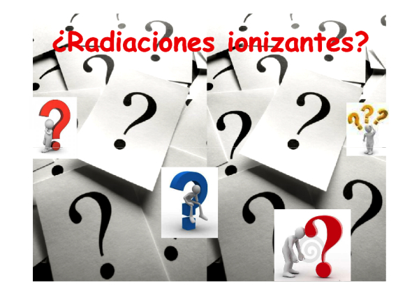 Unidades didácticas integradas sobre radiaciones ionizantes y protección radiológica