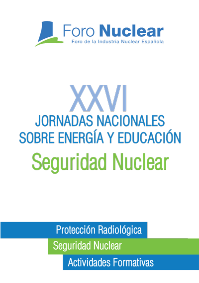 Programa de las XXVI Jornadas Nacionales sobre Energía y Educación: Seguridad Nuclear