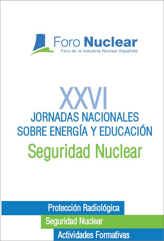 Programa de las XXVI Jornadas Nacionales sobre Energía y Educación: Seguridad Nuclear (2009)